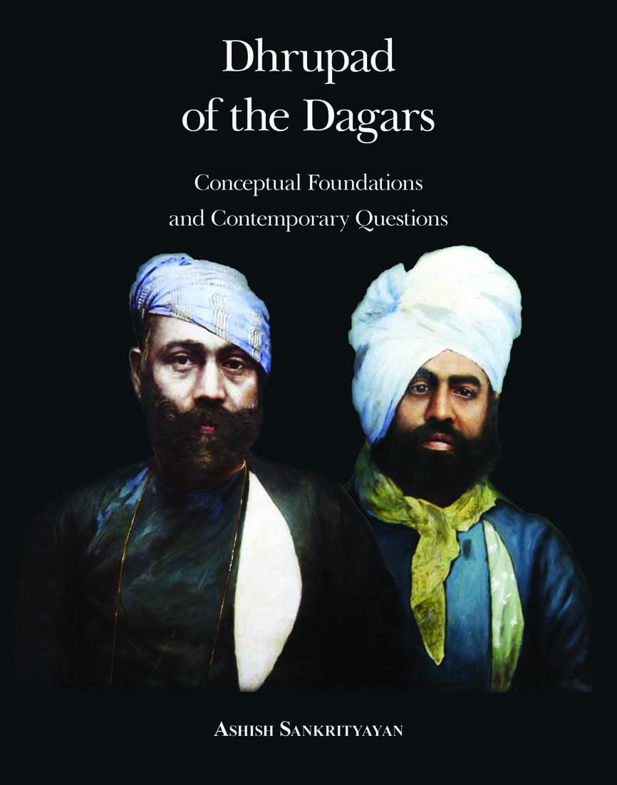 Book: Dhrupad of the Dagars by Ashish Sankrityayan